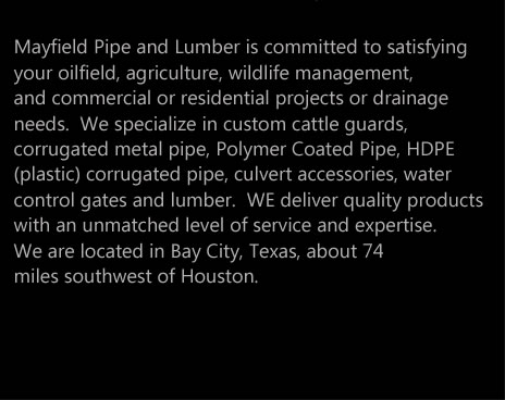 Mayfield Pipe is a customer oriented business!